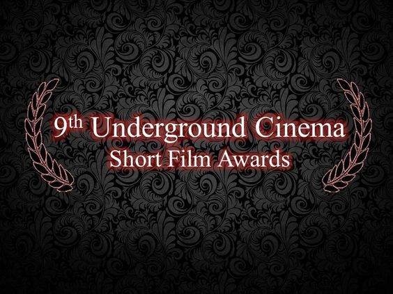 9th Underground Cinema Short Film Awards